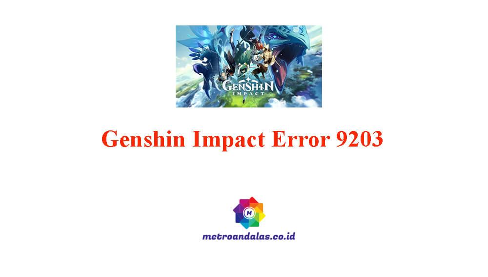 Genshin Impact Error 9203