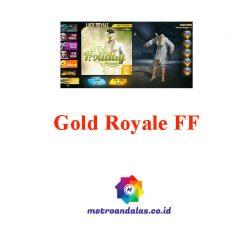 Gold Royale FF Terbaru