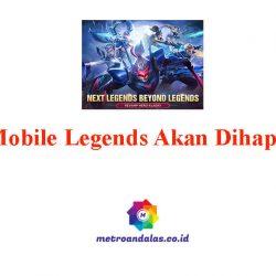 Mobile Legends Akan Dihapus