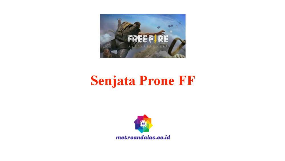 Senjata Prone FF