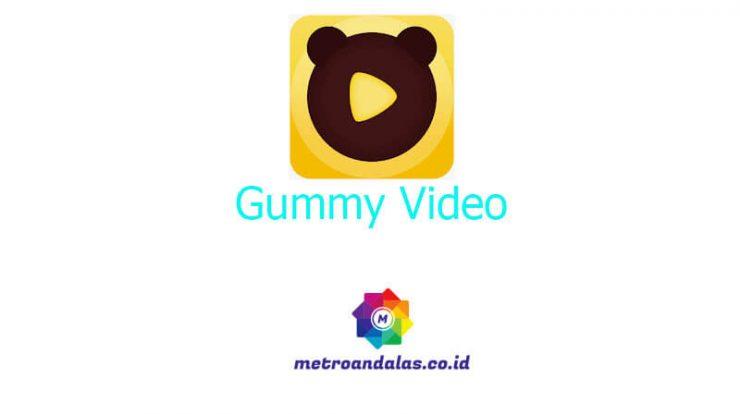 Gummy Video Penghasil Uang