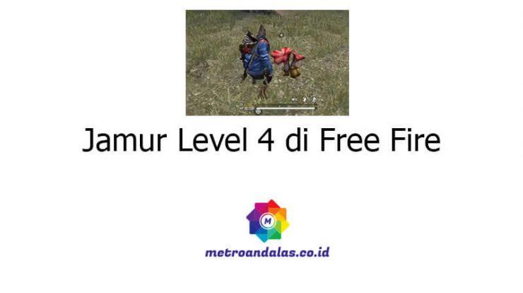 Jamur Level 4 di Free Fire