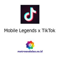 Mobile Legends x TikTok