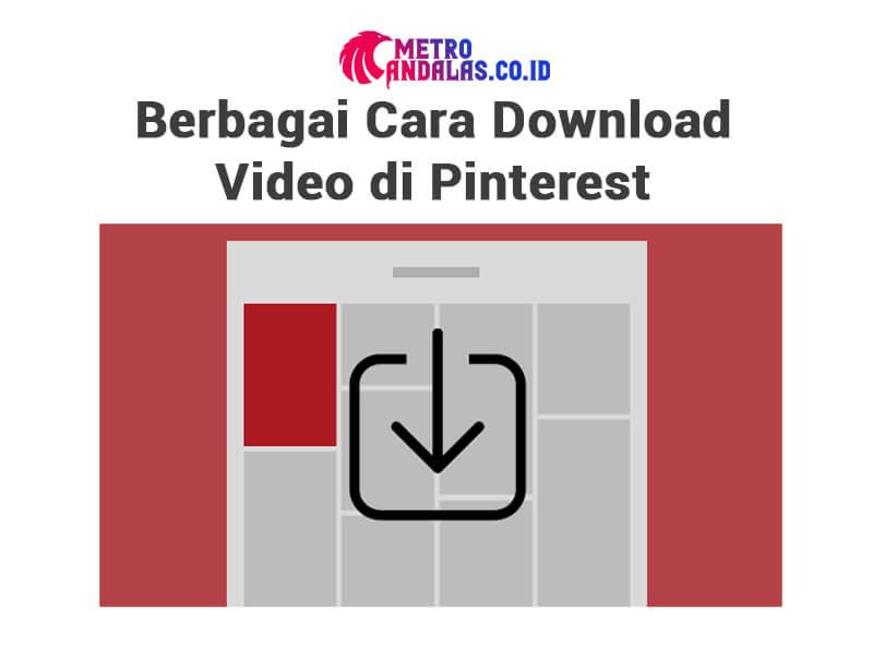 Cara Download Video Pinterest 1