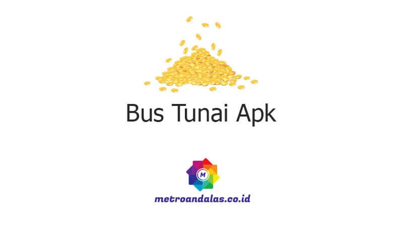 Bus Tunai Apk