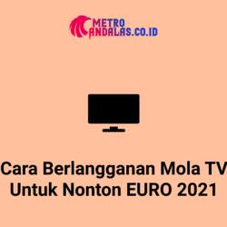 Cara-Berlangganan-Mola-TV-Untuk-Nonton-EURO-2021
