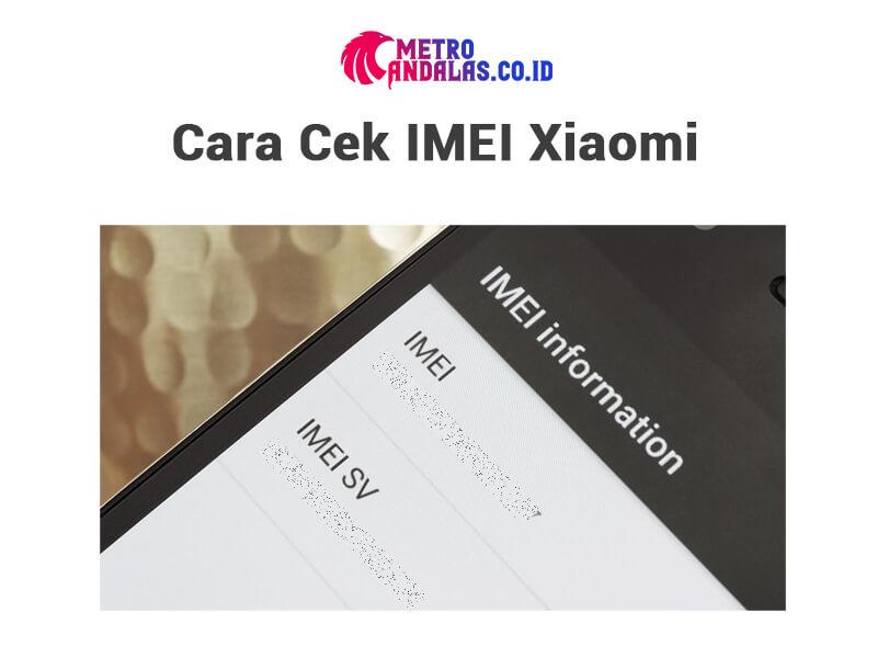 Cara Cek IMEI Xiaomi 1