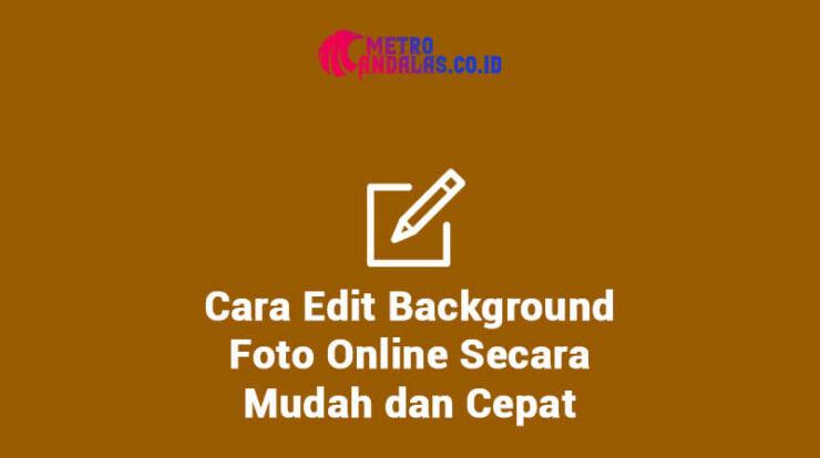 Cara-Edit-Background-Foto-Online