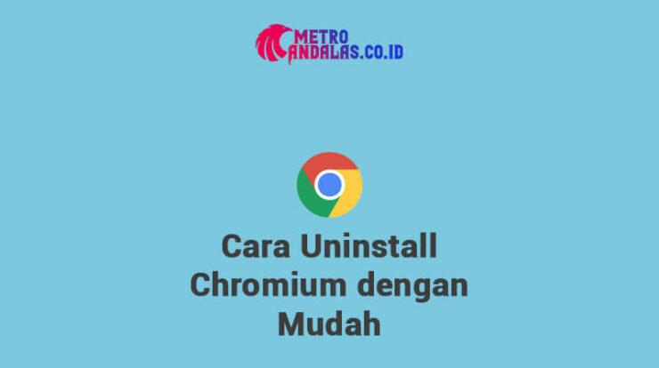 Cara Uninstall Chromium