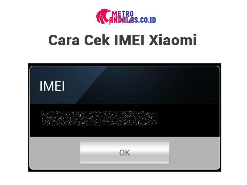 Cara Cek IMEI Xiaomi 2