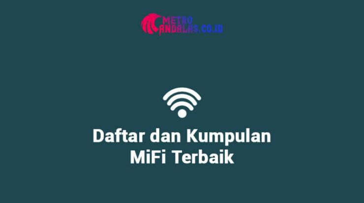 Daftar MiFi Terbaik 2021