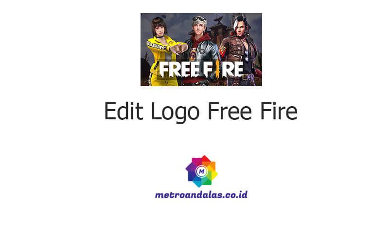 Edit Logo Free Fire