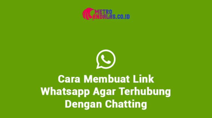 Cara Membuat Link WhatsApp Agar Langsung Ke Chat Terbaru 2021