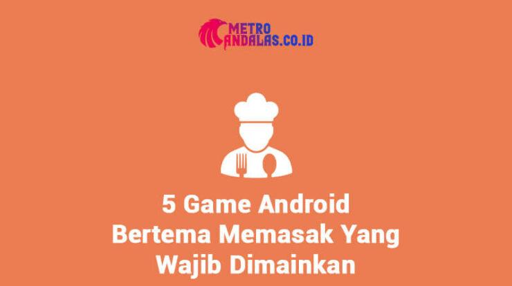 Game Android Bertema Memasak
