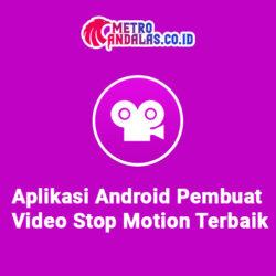 Aplikasi Stop Motion untuk Android