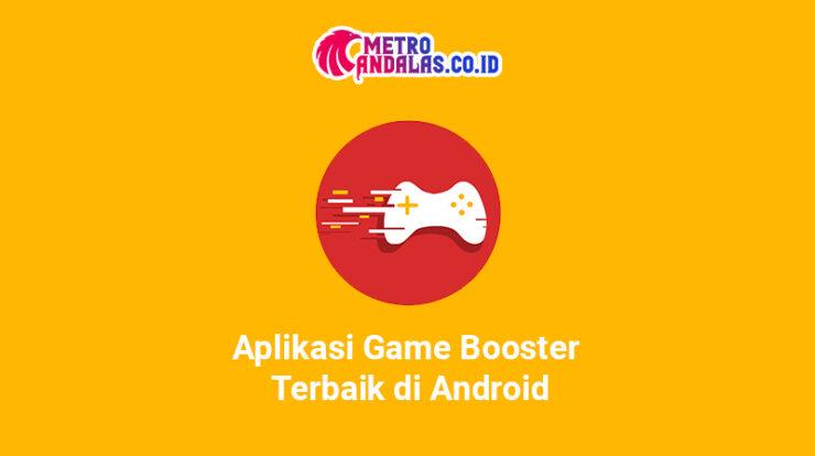 Aplikasi Game Booster Terbaik di Android