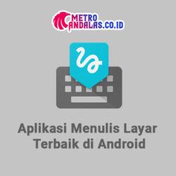 Aplikasi Menulis Layar Terbaik di Android