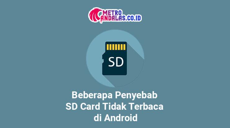 Penyebab SD Card Tidak Terbaca