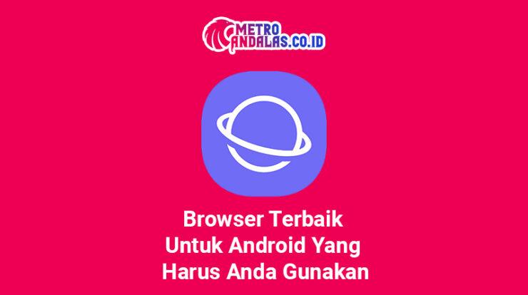 Browser Terbaik Untuk Android Yang Harus Anda Gunakan