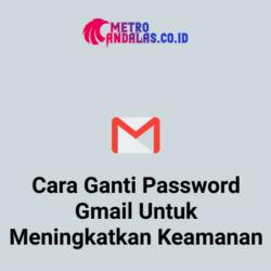 Cara-Ganti-Password-Gmail-Untuk-Meningkatkan-Keamanan