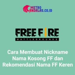 Cara-Membuat-Nickname-Nama-Kosong-FF-dan-Rekomendasi-Nama-FF-Keren