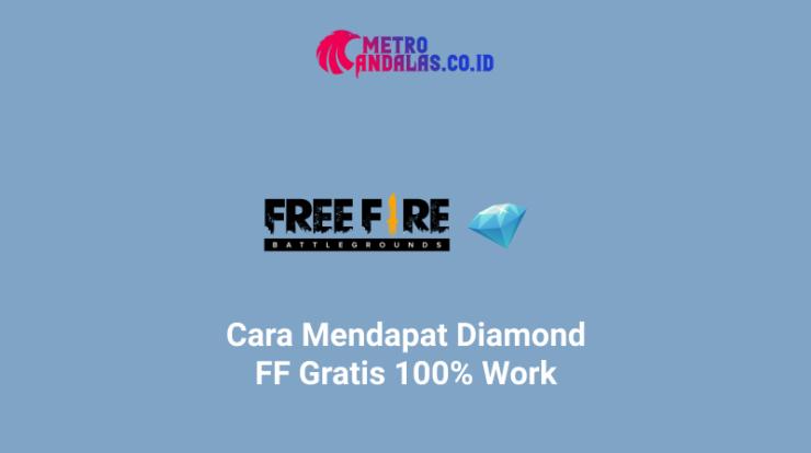 Cara-Mendapat-Diamond-FF-Gratis-100% Work
