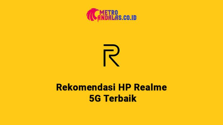 HP Realme 5G Terbaik