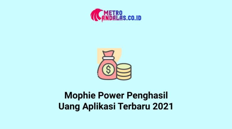 Mophie Power Penghasil Uang