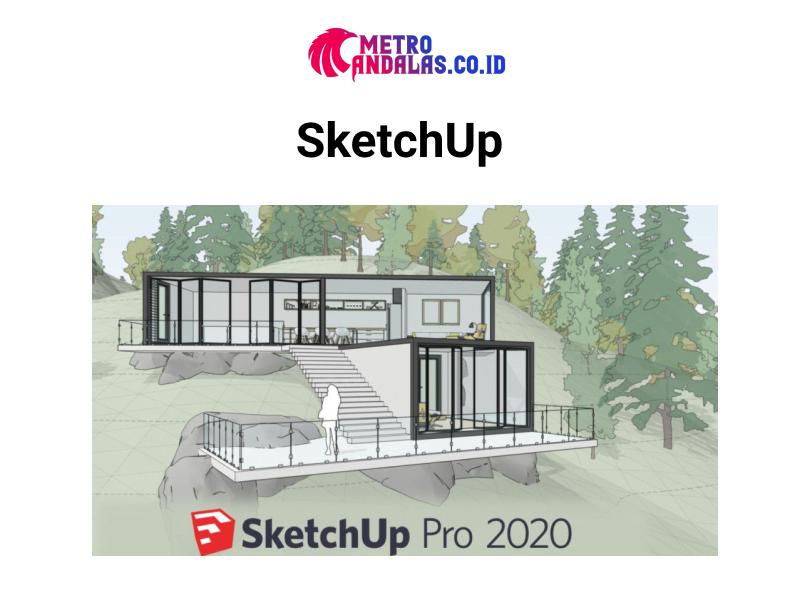 Perangkat Lunak Desain Rumah Terbaik_2021_SketchUp