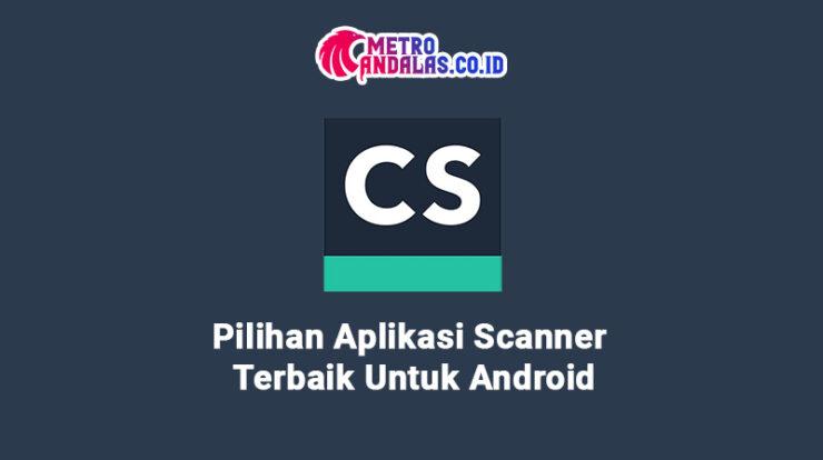 Aplikasi Terbaik Scanner Android