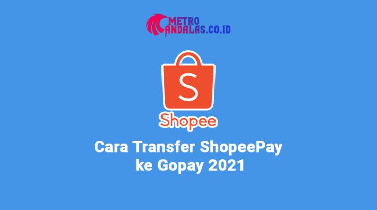 Transfer ShopeePay ke Gopay