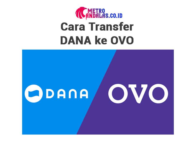 bagaimana Cara Transfer DANA ke OVO
