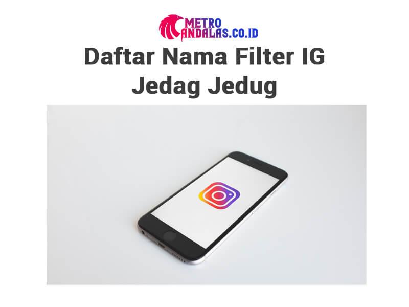 daftar Filter IG Jedag Jedug