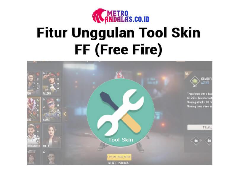 fitur Tool Skin FF