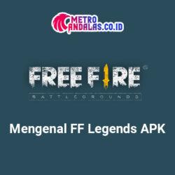Mengenal FF Legends APK